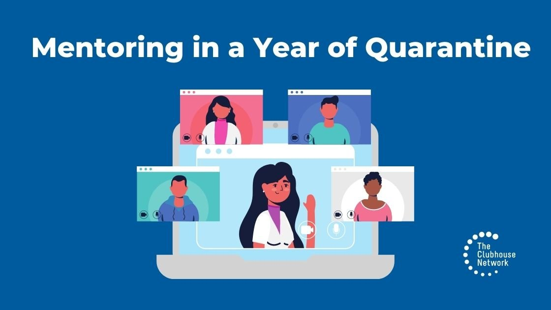 Mentoring in a Year of Quarantine